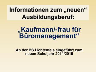 """Informationen zum """"neuen"""" Ausbildungsberuf:"""