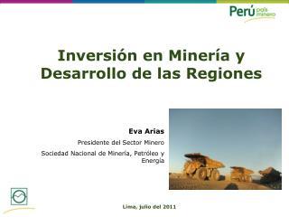 Inversión en Minería y Desarrollo de las Regiones