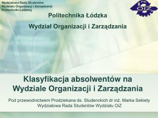 Klasyfikacja absolwentów na Wydziale Organizacji i Zarządzania