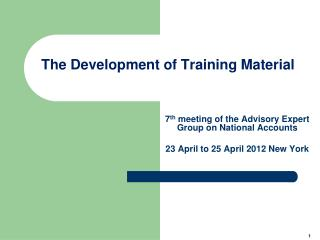 The Development of Training Material