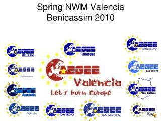 Spring NWM Valencia  Benicassim 2010
