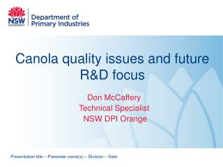 Canola quality issues and future R&D focus