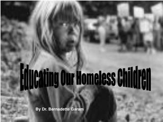 Educating Our Homeless Children
