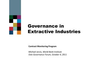 Contract Monitoring Program Michael Jarvis, World Bank Institute