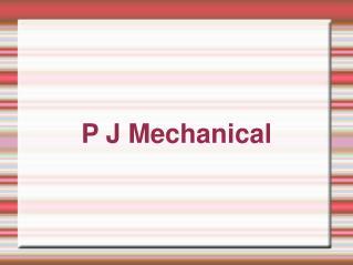 P J Mechanical Corp.