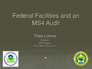 Federal Facilities and an MS4 Audit
