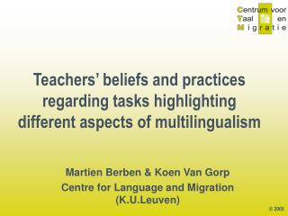Teachers� beliefs and practices regarding tasks highlighting different aspects of multilingualism