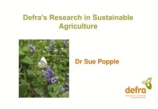Defra's Research in Sustainable Agriculture