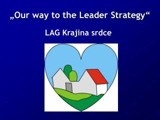 �Our way to the Leader Strategy�