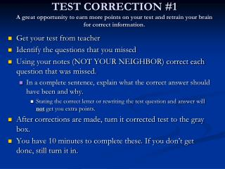 Get your test from teacher Identify the questions that you missed