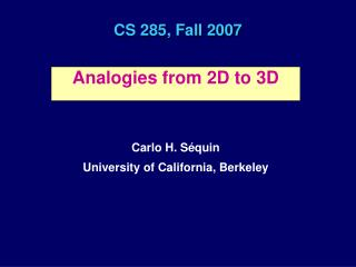 CS 285, Fall 2007