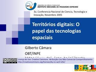 Territórios digitais: O papel das tecnologias espaciais