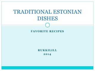 TRADITIONAL ESTONIAN DISHES