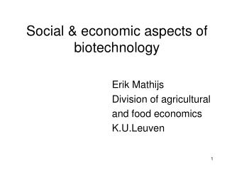 Social & economic aspects of biotechnology
