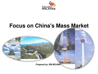 Focus on China's Mass Market