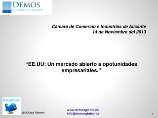 Cámara de Comercio e Industrias de Alicante 14 de Noviembre del 2013