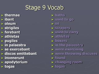 Stage 9 Vocab