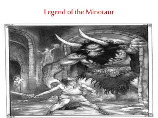 Legend of the Minotaur