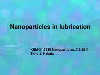 Nanoparticles in lubrication