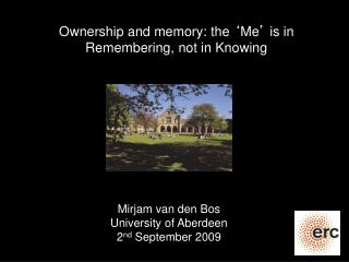 Ownership and memory: the  ' Me '  is in Remembering, not in Knowing