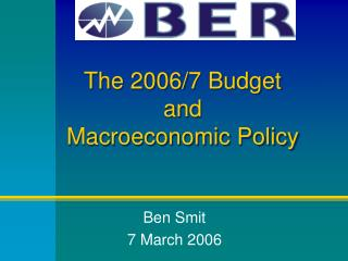 The 2006/7 Budget  and Macroeconomic Policy