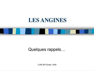 LES ANGINES