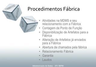Procedimentos Fábrica