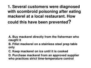 A. Buy mackerel directly from the fisherman who caught it