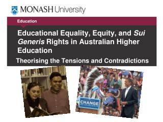 Educational Equality, Equity, and  Sui Generis  Rights in Australian Higher  Education