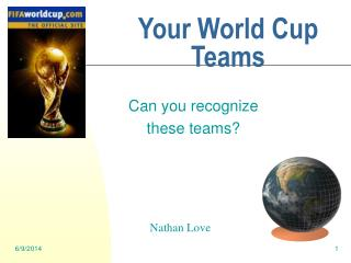 Your World Cup Teams
