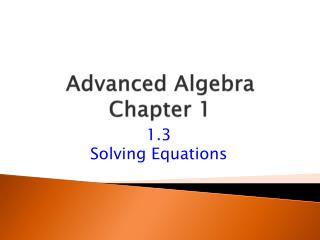 Advanced Algebra Chapter 1