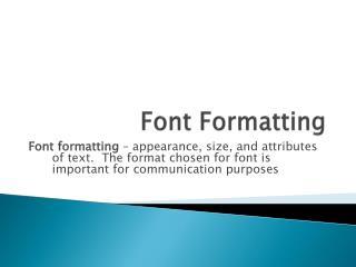 Font Formatting