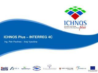 ICHNOS Plus – INTERREG 4C