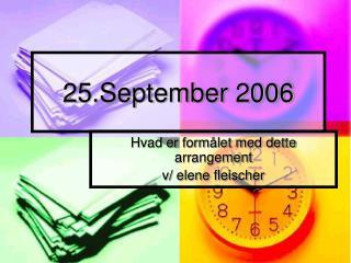 25.September 2006