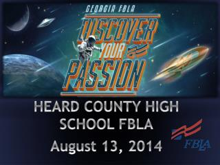 HEARD COUNTY HIGH SCHOOL FBLA August 13, 2014