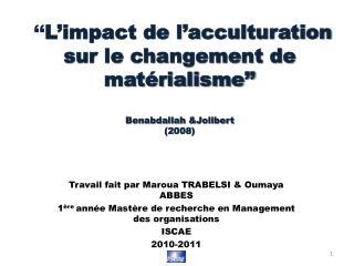 Travail fait par Maroua TRABELSI & Oumaya ABBES