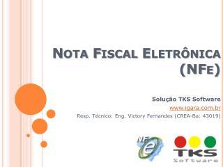 Nota Fiscal Eletr nica  NFe