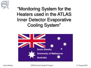 """Monitoring System for the Heaters used in the ATLAS Inner Detector Evaporative Cooling System"""