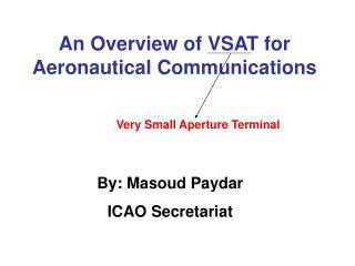 By: Masoud Paydar ICAO Secretariat