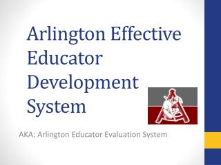 Arlington Effective Educator Development System