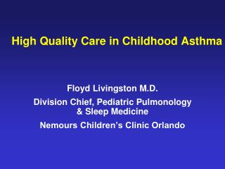 High Quality Care in Childhood Asthma