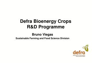 Defra Bioenergy Crops  R&D Programme