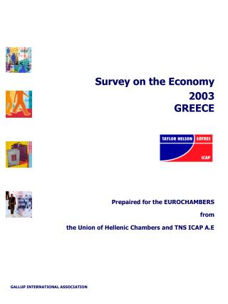 Survey on the Economy  2003 GREECE Prepaired for the EUROCHAMBERS from