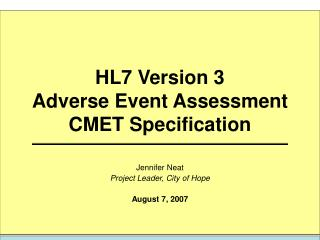 HL7 Version 3  Adverse Event Assessment CMET Specification