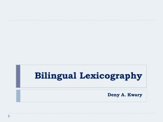 Bilingual Lexicography