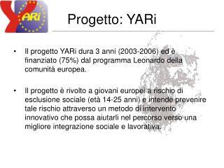Progetto: YARi