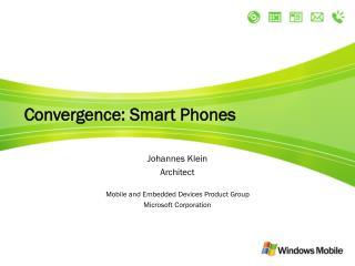 Convergence: Smart Phones