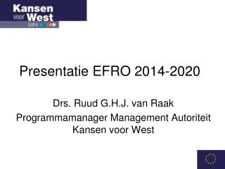 Presentatie EFRO 2014-2020