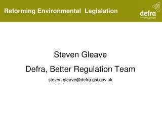 Reforming Environmental  Legislation