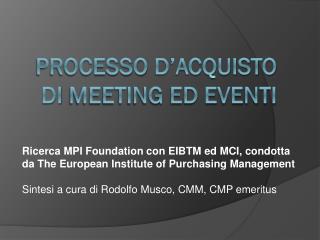 PROCESSO  D'ACQUISTO DI  MEETING ED EVENTI